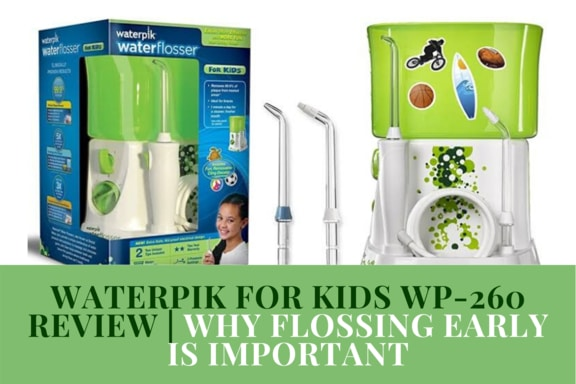 Waterpik For Kids WP-260 Review