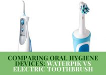 Comparing Oral Hygiene Devices- Waterpik vs Electric Toothbrush